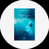"""Piera Carlomagno """"Intrigo a Ischia"""""""