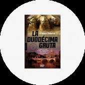"Franco Paturzo ""La duodécima gruta"""