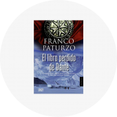 """Franco Paturzo """"El libro perdido de Dante"""""""