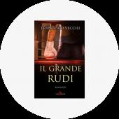 """Francesco Vecchi """"Il grande Rudi"""""""
